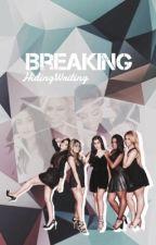 Breaking by HidingWriting