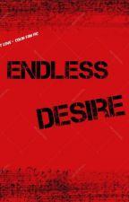 Endless Desire - Is it love? Colin Fan Fic #1 by Serafima_Hromyk