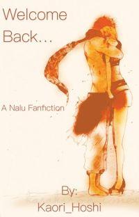 Welcome Back... (NaLu) cover