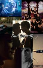 Bad Person by itsyourfandomlover