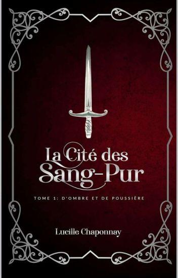 La Cité des Sang-Pur [Publié]