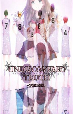 Undiscovered Truth (Kuroko no Basuke Fanfiction) by Torishii