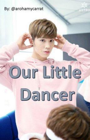 Our Little Dancer {Kpop ASTRO fanfic} by arohamycarrat