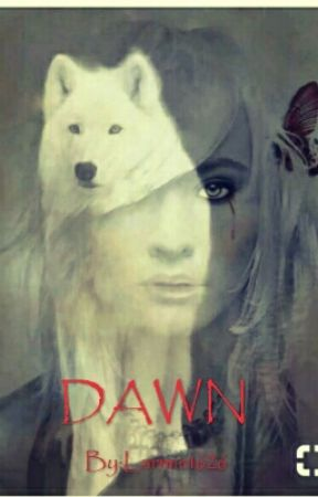 DAWN /Book I/ by OlamideSB