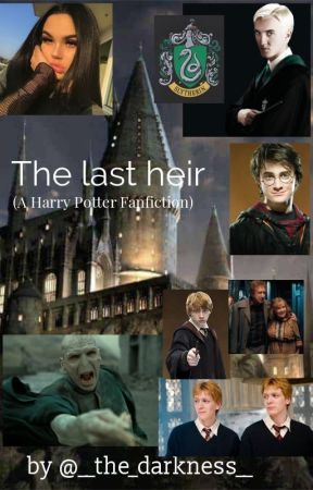 The last heir (A Harry Potter FF) by hide_in_truth