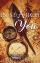 In Search of You by AerithSage