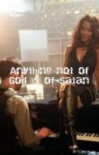 Anything not of God is of Satan by chashkieh