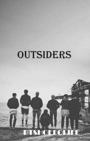 Outsiders| K.T.H (on hold) by btshoefolife