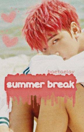 Summer Break || DONGHYUCK by BaeTaeLay
