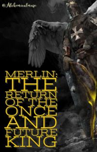 Merlin: The Return Of The Once And Future King.   (BBC MERLIN) cover