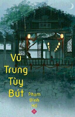Đọc truyện VŨ TRUNG TÙY BÚT