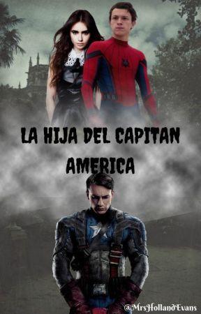 La hija del Capitán América [EDITANDO] by MrsHollandEvans