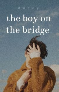the boy on the bridge ✔︎ cover