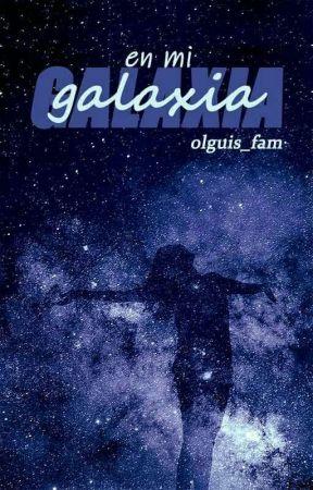 En mi galaxia by olguis_fam