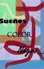 Sueños Color negro by Fragosotejeda