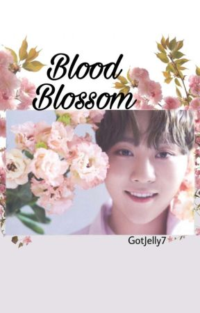 Blood Blossom ➳ VerKwan by GotJelly7