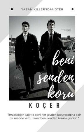 Koçer   Beni Senden Koru by killersdaughter