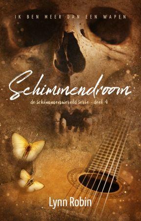 Schimmendroom (de Schimmenwereld Serie deel 4) by Lynn_Robin