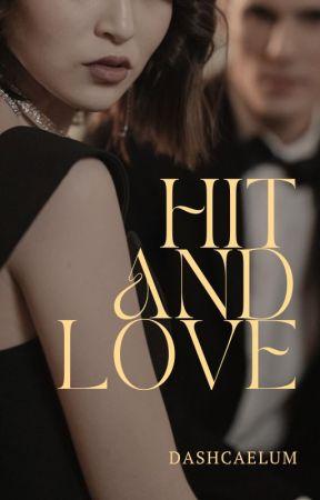 Hit and Love by DashCaelum