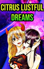 Citrus Mei x Yuzu Lustful Dreams [OneShots] by EZUTER4