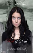 Black of Name, Red of Soul (A George Weasley FanFiction) by AlainaDorsett