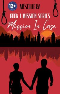 BOOK 1 MISSION SERIES: MISSION IN CASE cover