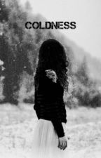 Coldness by Everythingiwanttobe