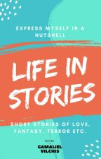Life in stories by Gamaliel_V