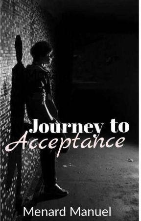 Journey to Acceptance by menardmanuel