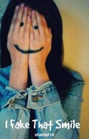 I Fake That Smile by shantel14