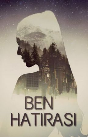 BEN HATIRASI (Sen Hatırası Serisi 1) by DentalTechnician34