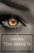 Mata Batin They Among Us by RonRon1393