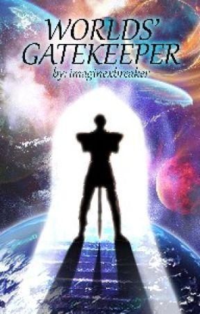 World Gatekeeper by ImWattAddict2468