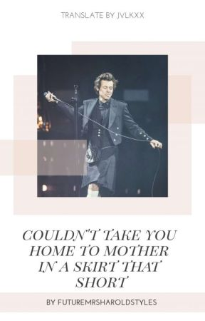 couldn't take you home to mother in a skirt that short - larry one shot by jvlkxx
