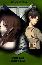 Eren's Twin  ( Levi x OC ) by RH3115
