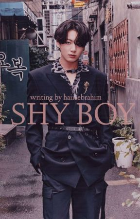 Shy Boy    فتي خجول✔ by Haiiaebrahim