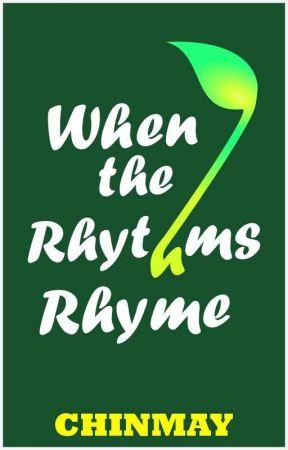 When the Rhythms Rhyme by cchinu