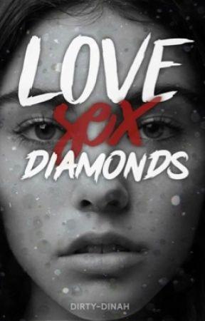 Love, Sex, Diamonds (Madison/You) by dirty-dinah