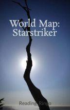 World Map: Starstriker by Reading_Ringo