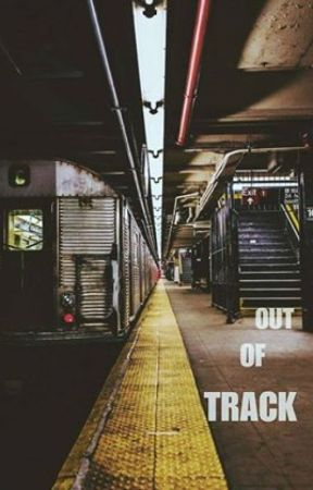 Out of Track by swirlybitch