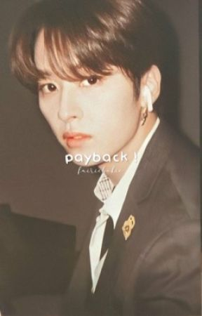 PAYBACK | lmh by fairiebokie