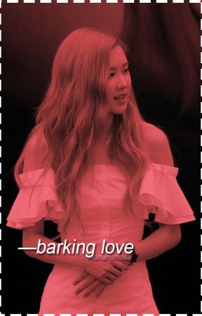 Barking Love | Yeonly by monamimosa