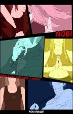 Nobi, aquele que dominará o Japão! by Kasu251
