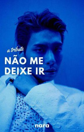 NÃO ME DEIXE IR [a tribute] by FROMDYOKYO