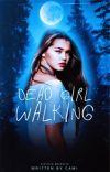 DEAD GIRL WALKING, ʸᵒᵘⁿᵍ ᵈᵉʳᵉᵏ ʰᵃˡᵉ cover