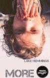 More - Luke Hemmings cover