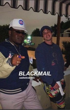 BLACKMAIL | MATT CHAMPION by sadisticwrites
