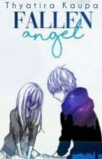 Fallen Angel✔| Ayato Kirishima X Reader BOOK 1 by ThyatiraKaupa