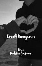 Crush imagines by DuhNoyalove