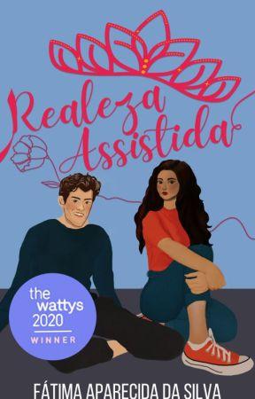 Realeza Assistida (Completo até 30/06) by FatimaApSilva